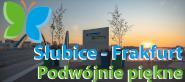 Słubice – Frankfurt Podwójnie Piękne