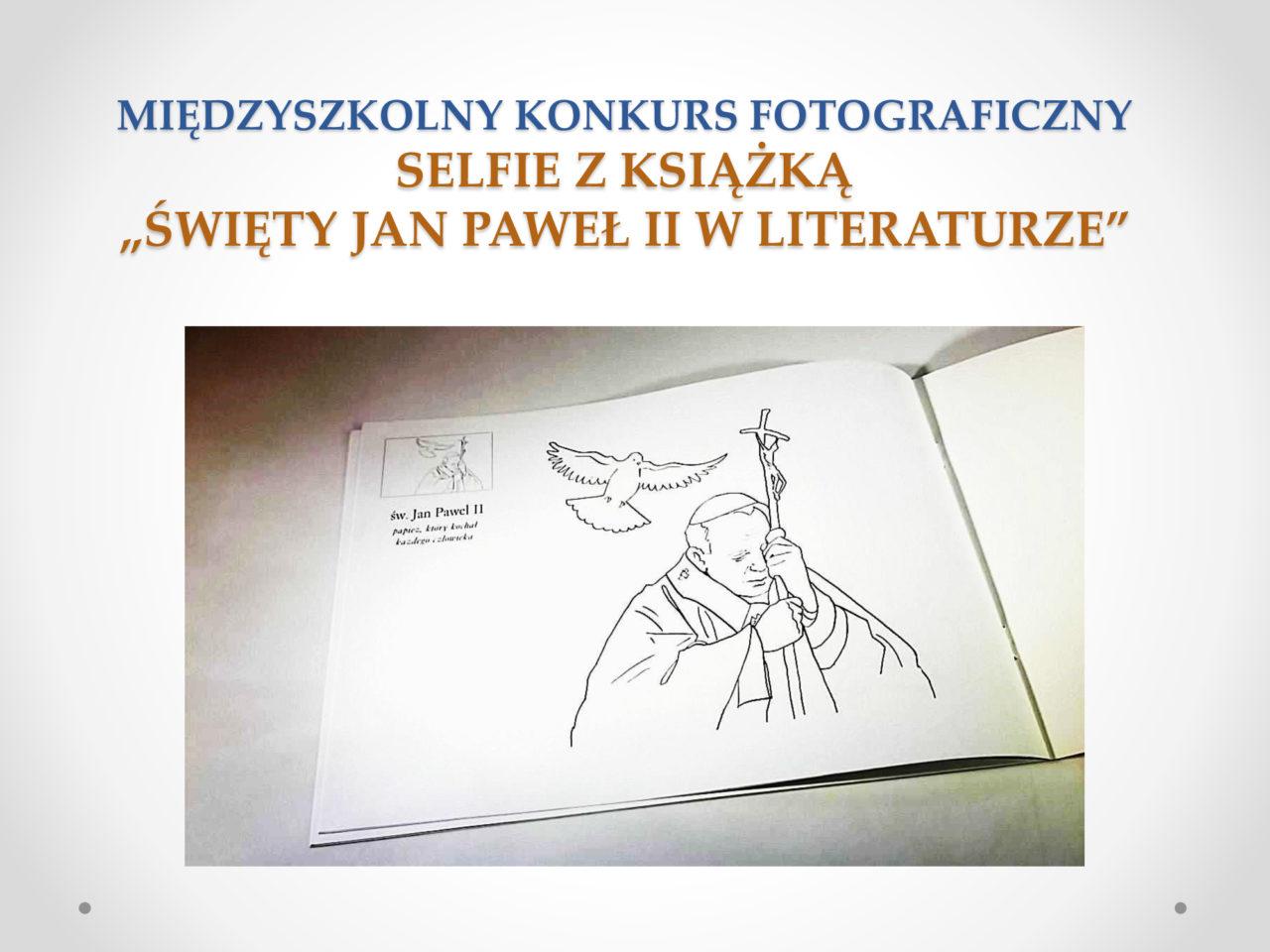 Uwaga konkurs! Zrób selfie z książką Jana Pawła II