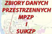 Zbiory Danych Przestrzennych MPZP i SUiKZP